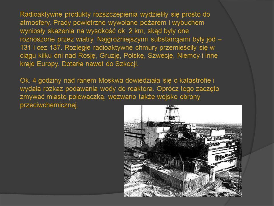 Radioaktywne produkty rozszczepienia wydzieliły się prosto do atmosfery. Prądy powietrzne wywołane pożarem i wybuchem wyniosły skażenia na wysokość ok