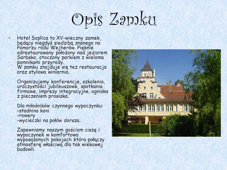 Opis Zamku Hotel Soplica to XV-wieczny zamek, będący niegdyś siedzibą znanego na Pomorzu rodu Wejherów. Pięknie odrestaurowany położony nad jeziorem S
