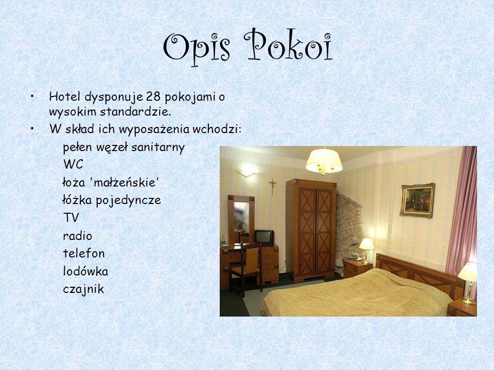 Opis Pokoi Hotel dysponuje 28 pokojami o wysokim standardzie. W skład ich wyposażenia wchodzi: pełen węzeł sanitarny WC łoża 'małżeńskie' łóżka pojedy
