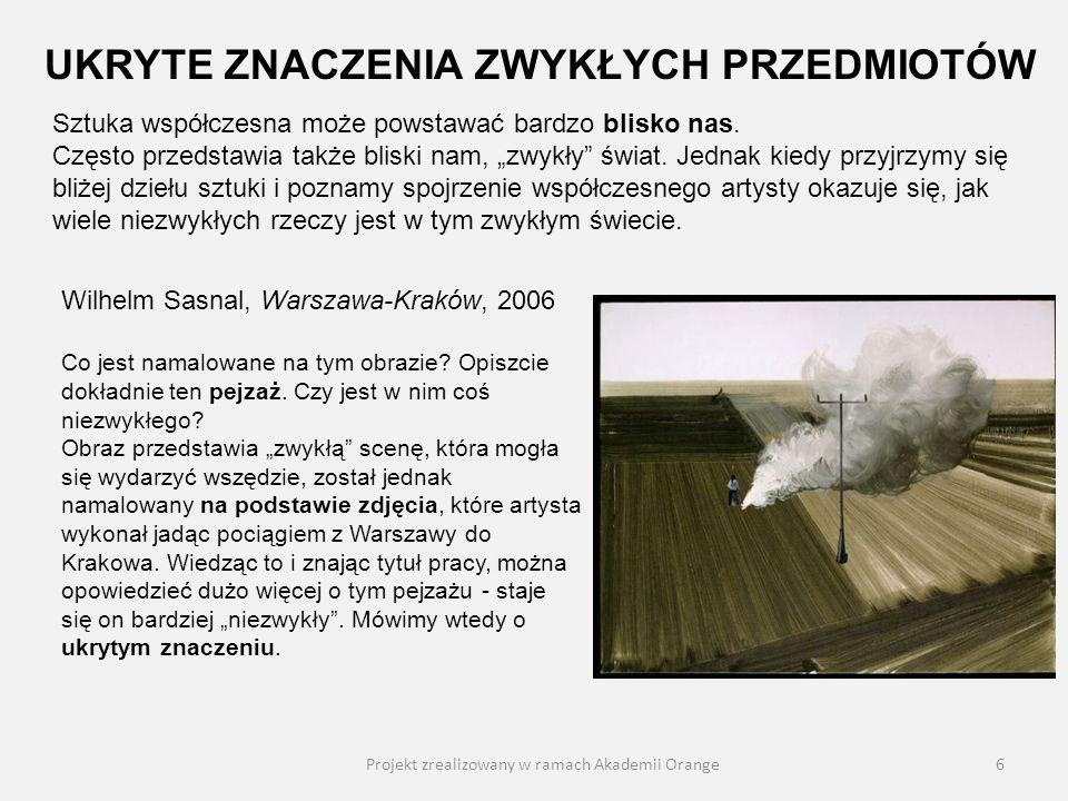 Projekt zrealizowany w ramach Akademii Orange7 Paweł Althamer, Łódź i skafander astronauty, 1991 Ciąg dalszy poszukiwania ukrytych znaczeń zwykłych przedmiotów.