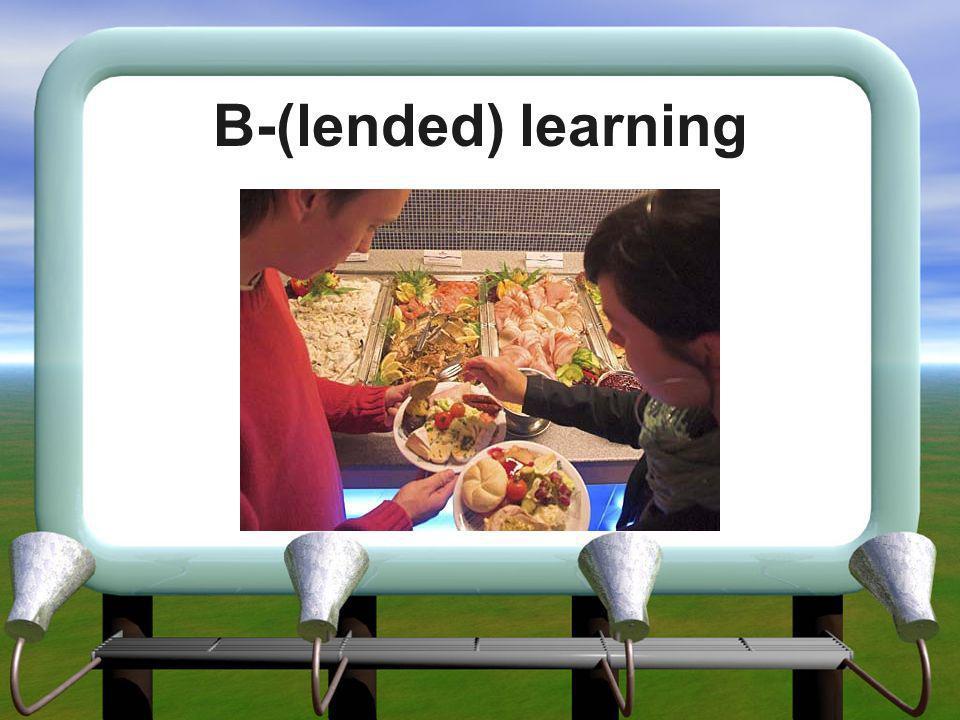B-(lended) learning