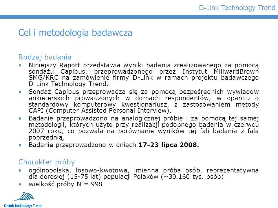 D-Link Technology Trend Cel i metodologia badawcza Rodzaj badania Niniejszy Raport przedstawia wyniki badania zrealizowanego za pomocą sondażu Capibus