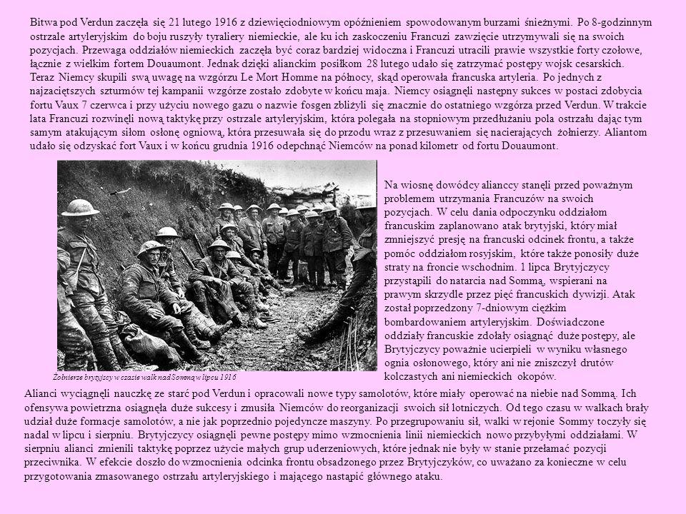 Bitwa pod Verdun zaczęła się 21 lutego 1916 z dziewięciodniowym opóźnieniem spowodowanym burzami śnieżnymi. Po 8-godzinnym ostrzale artyleryjskim do b