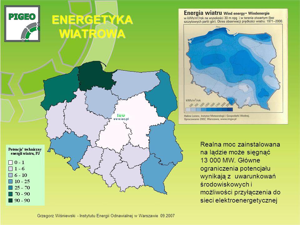 ENERGETYKA WIATROWA Realna moc zainstalowana na lądzie może sięgnąć 13 000 MW. Główne ograniczenia potencjału wynikają z uwarunkowań środowiskowych i