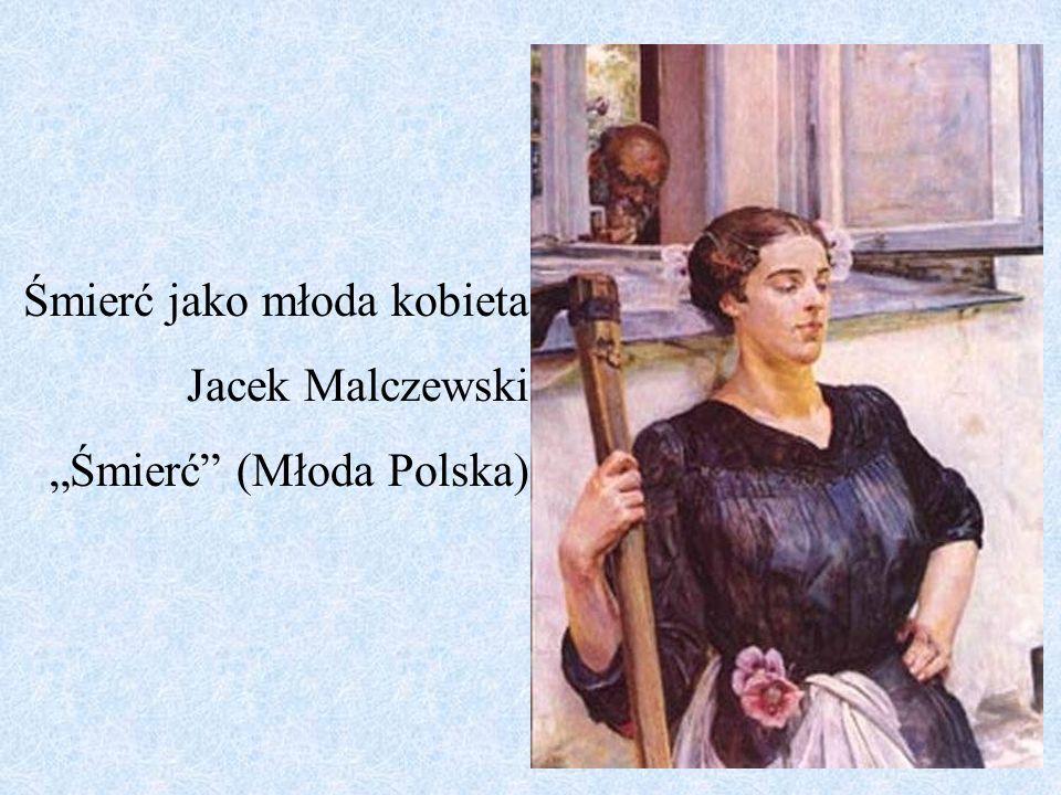 Śmierć jako młoda kobieta Jacek Malczewski Śmierć (Młoda Polska)