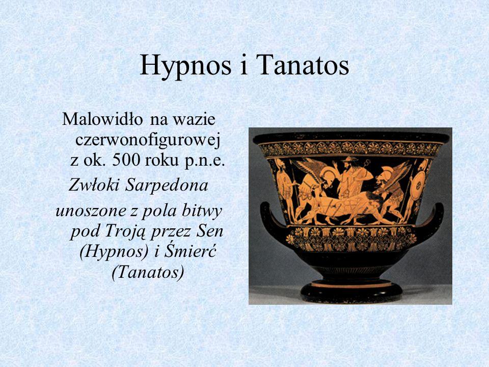 Hypnos i Tanatos Malowidło na wazie czerwonofigurowej z ok. 500 roku p.n.e. Zwłoki Sarpedona unoszone z pola bitwy pod Troją przez Sen (Hypnos) i Śmie