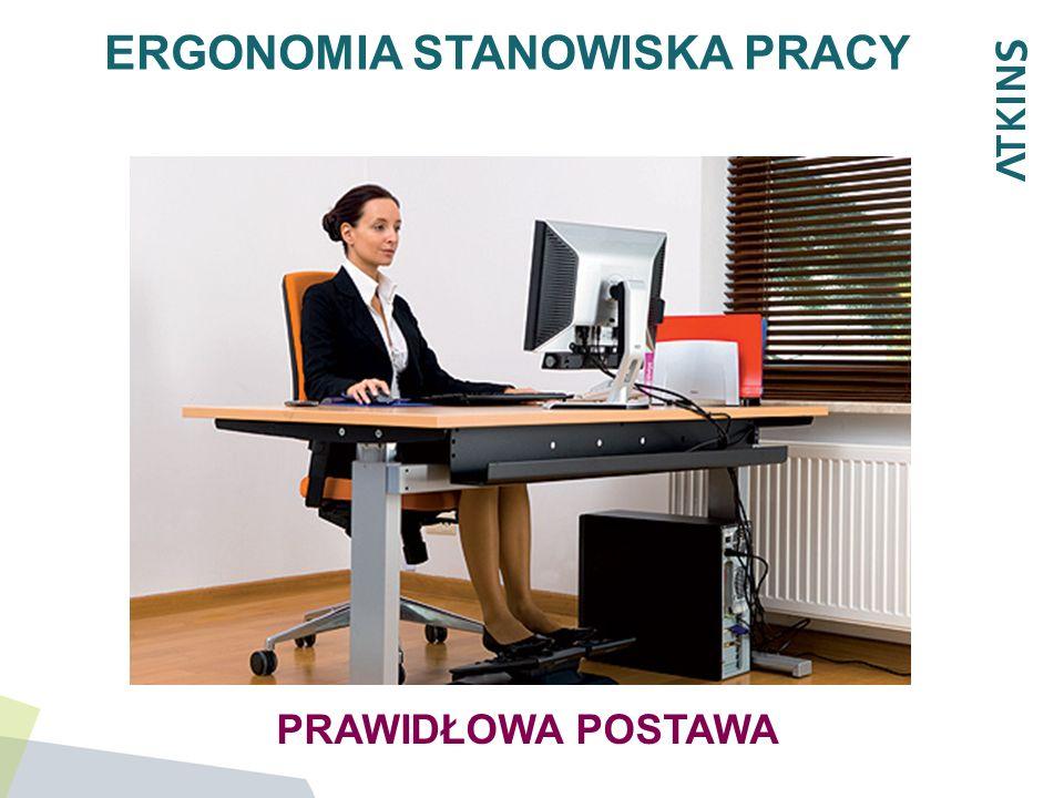 ERGONOMIA STANOWISKA PRACY KRZESŁO: Na komfort pracy duży wpływ ma krzesło, które powinno zapewniać wygodną pozycję ciała i swobodę ruchów.