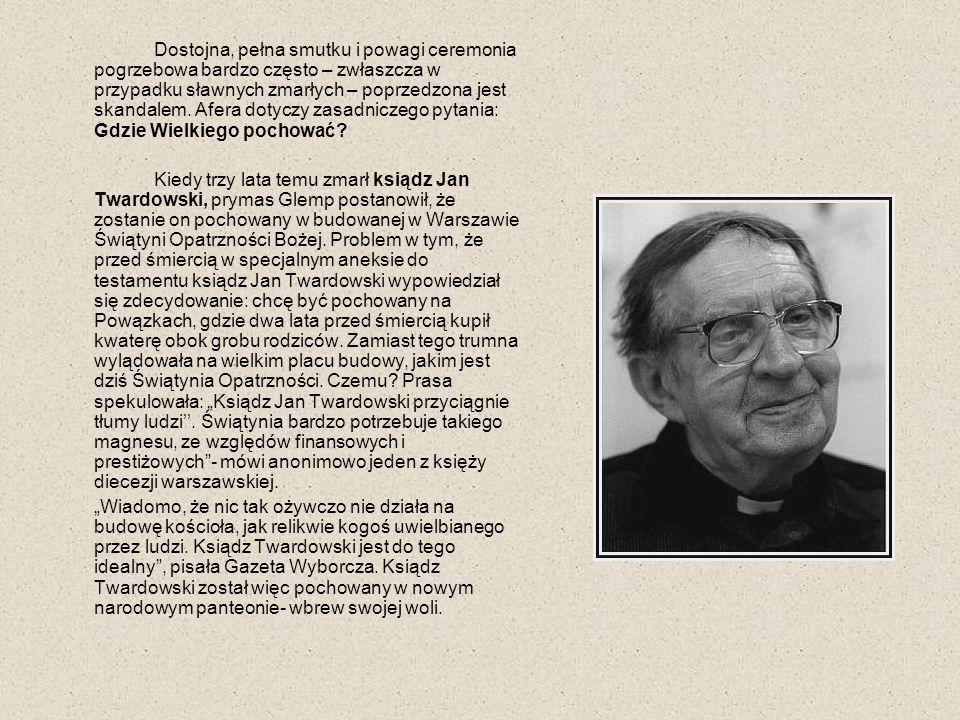 Odwrotny - by tak rzec – kłopot wystąpił w 2004 roku, gdy umarł Czesław Miłosz.