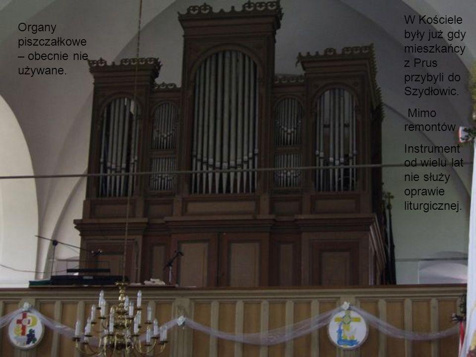 Organy piszczałkowe – obecnie nie używane. W Kościele były już gdy mieszkańcy z Prus przybyli do Szydłowic. Mimo remontów Instrument od wielu lat nie