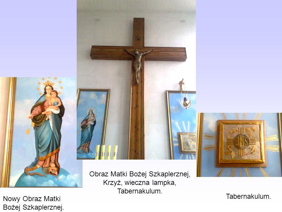Nowy Obraz Matki Bożej Szkaplerznej. Obraz Matki Bożej Szkaplerznej, Krzyż, wieczna lampka, Tabernakulum. Tabernakulum.