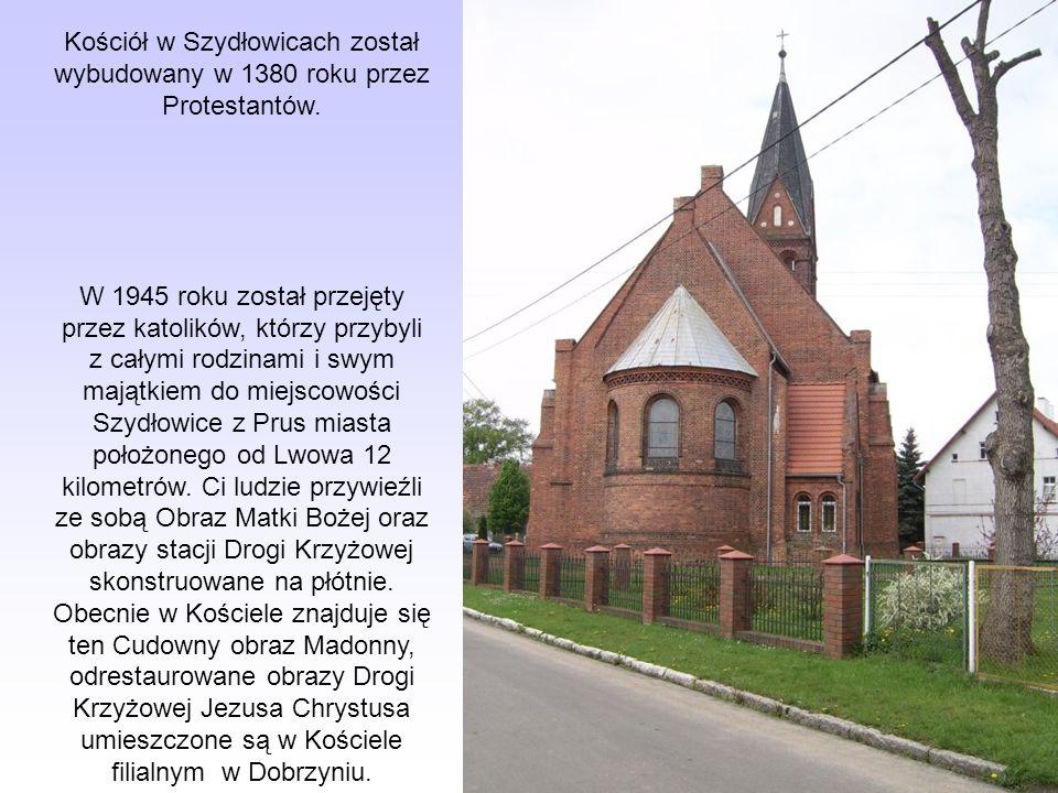 Kościół w Szydłowicach został wybudowany w 1380 roku przez Protestantów. W 1945 roku został przejęty przez katolików, którzy przybyli z całymi rodzina