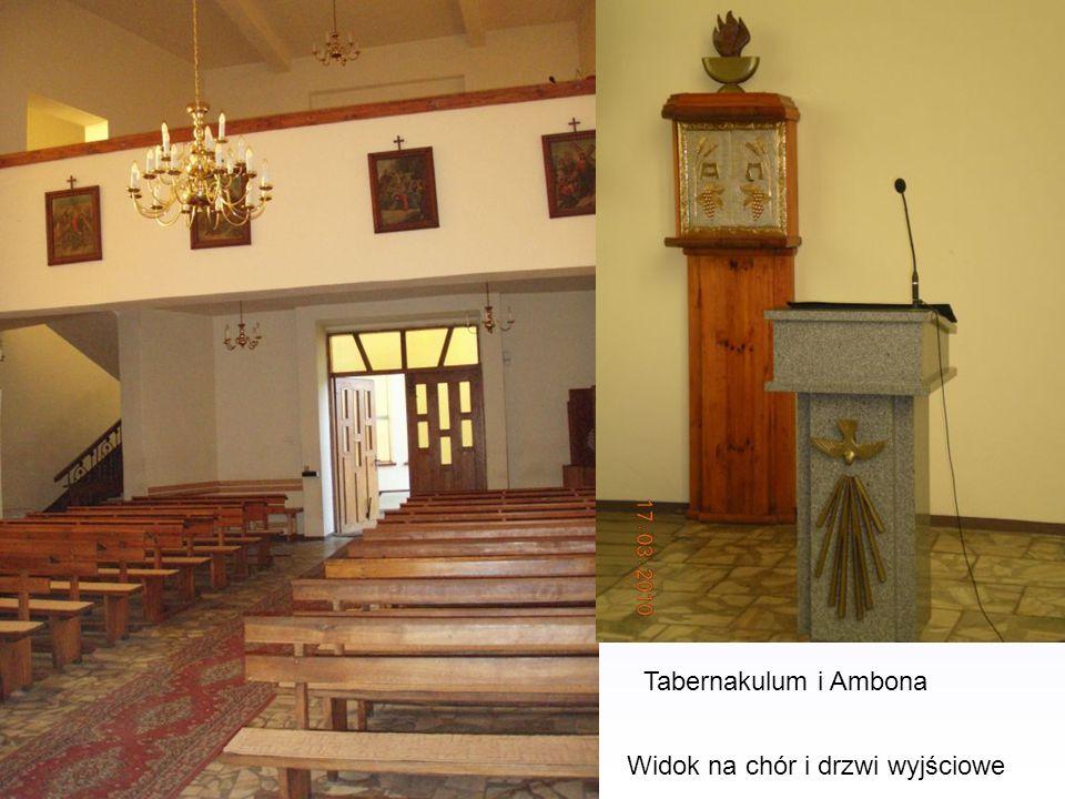 Tabernakulum i Ambona Widok na chór i drzwi wyjściowe