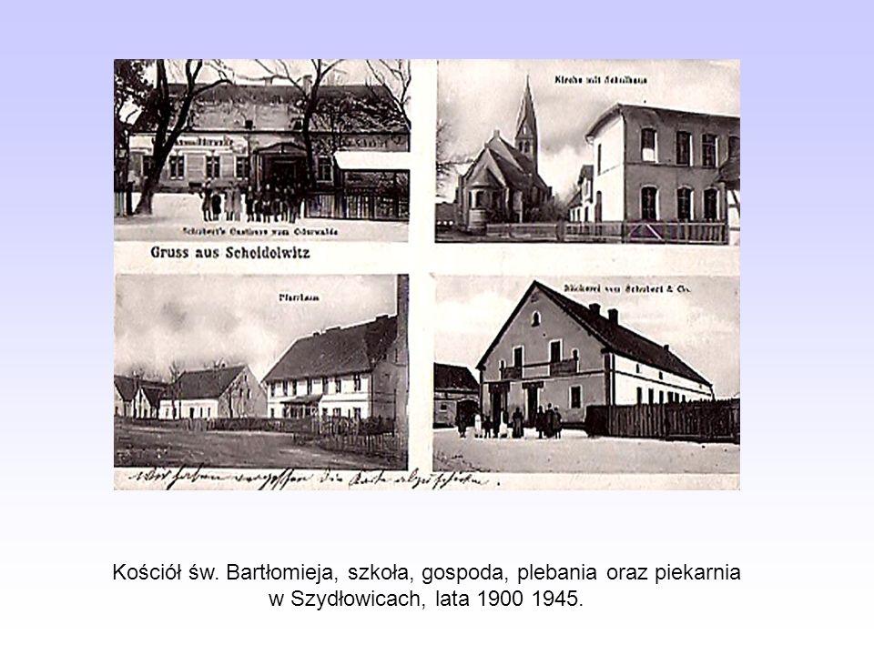 Kościół św. Bartłomieja, szkoła, gospoda, plebania oraz piekarnia w Szydłowicach, lata 1900 1945.