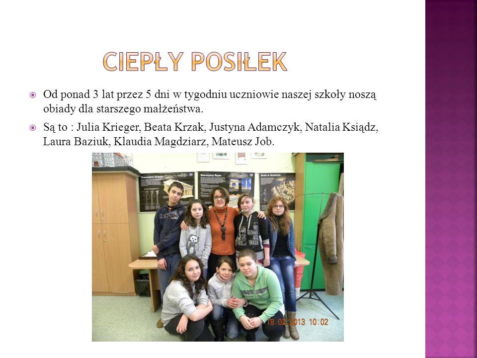 Od ponad 3 lat przez 5 dni w tygodniu uczniowie naszej szkoły noszą obiady dla starszego małżeństwa. Są to : Julia Krieger, Beata Krzak, Justyna Adamc