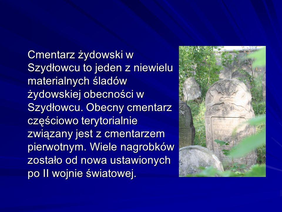 Cmentarz żydowski w Szydłowcu to jeden z niewielu materialnych śladów żydowskiej obecności w Szydłowcu. Obecny cmentarz częściowo terytorialnie związa
