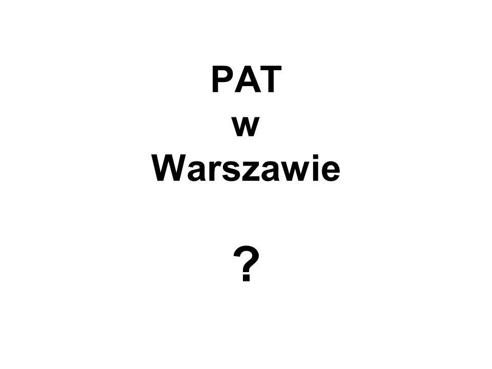 PAT w Warszawie ?
