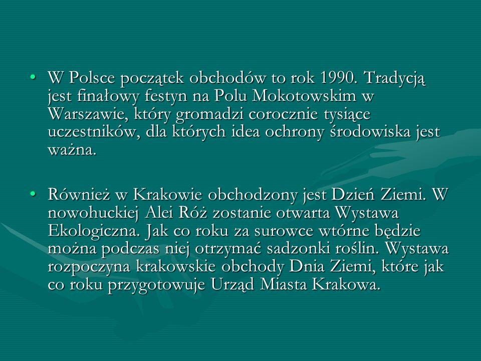 W Polsce początek obchodów to rok 1990. Tradycją jest finałowy festyn na Polu Mokotowskim w Warszawie, który gromadzi corocznie tysiące uczestników, d