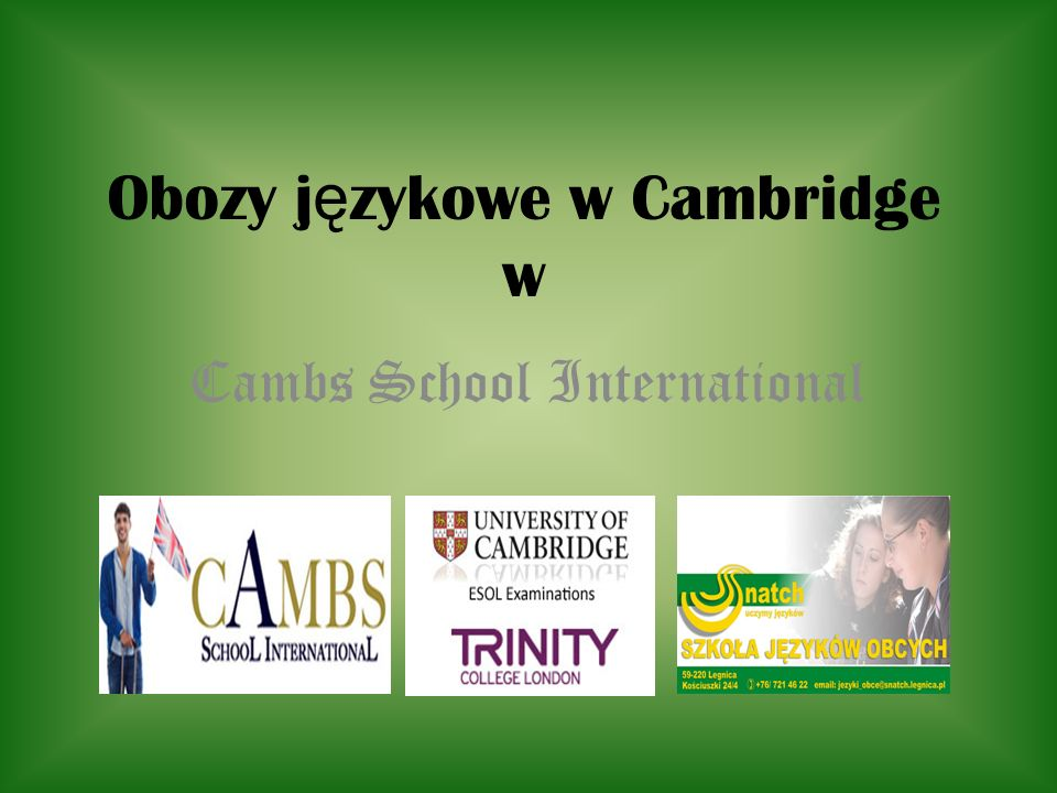 Obozy j ę zykowe w Cambridge w Cambs School International