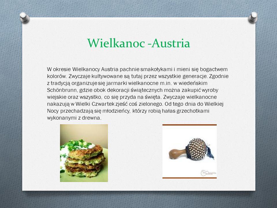 Wielkanoc -Austria W okresie Wielkanocy Austria pachnie smakołykami i mieni się bogactwem kolorów. Zwyczaje kultywowane są tutaj przez wszystkie gener