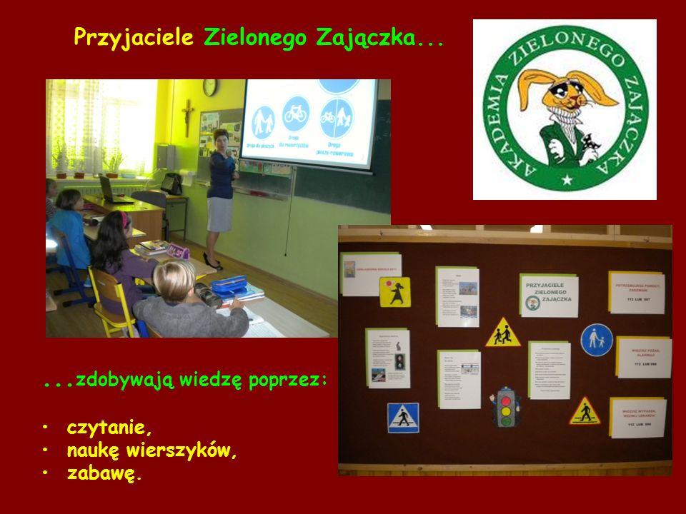 Przyjaciele Zielonego Zajączka...... zdobywają wiedzę poprzez: czytanie, naukę wierszyków, zabawę.