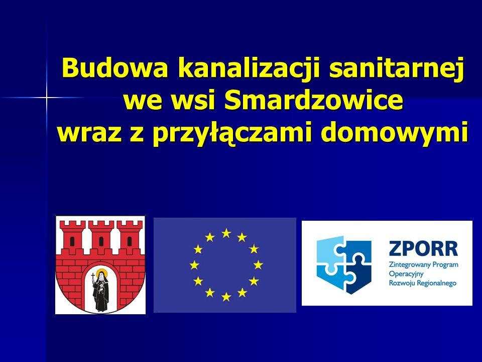 W dniu 5 kwietnia 2005 roku Gmina Skała złożyła wniosek o dofinansowanie Projektu Budowa kanalizacji sanitarnej we wsi Smardzowice wraz z przyłączami domowymi ze środków Europejskiego Funduszu Rozwoju Regionalnego i budżetu państwa w ramach II naboru do Zintegrowanego Programu Operacyjnego Rozwoju Regionalnego.