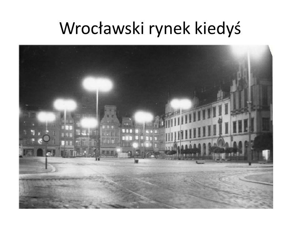 Wrocławski rynek kiedyś