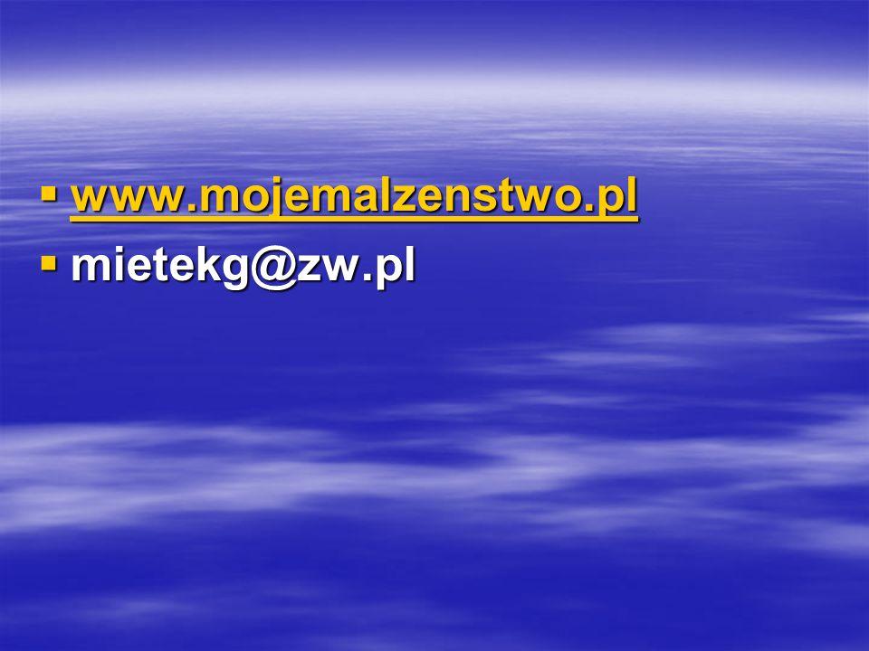 www.mojemalzenstwo.pl www.mojemalzenstwo.pl www.mojemalzenstwo.pl mietekg@zw.pl mietekg@zw.pl