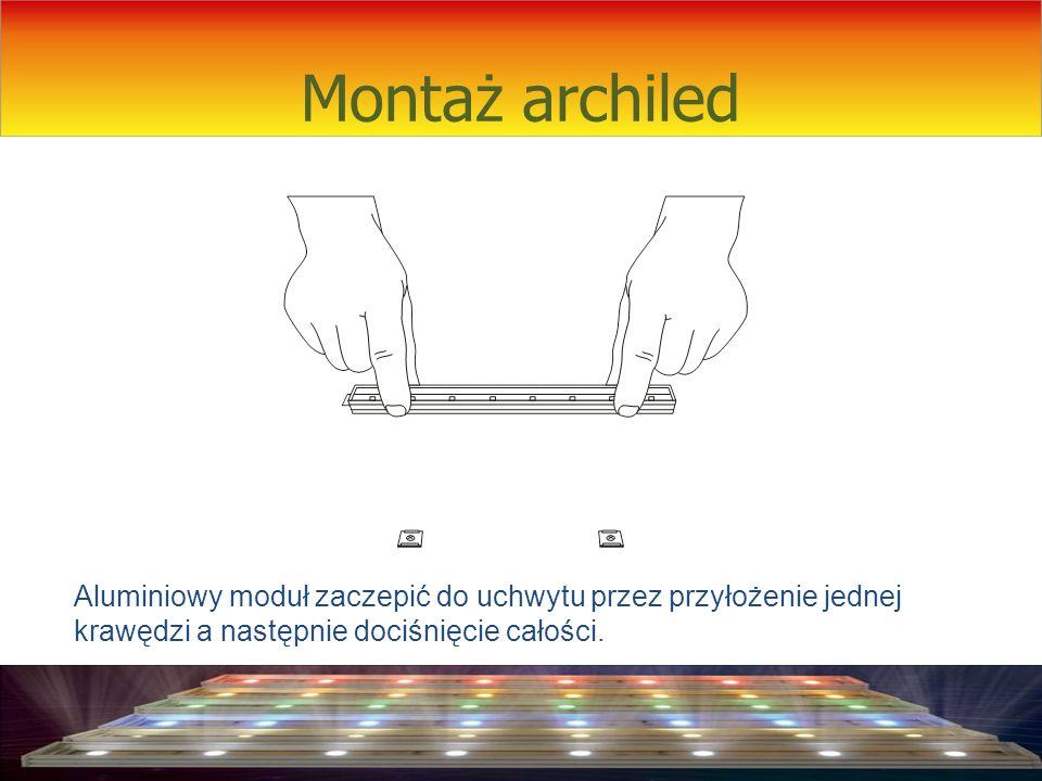 Montaż archiled Po umocowaniu do podłoża sąsiadujących moduł ó w należy je połączyć przez zsunięcie i dociśnięcie (insert click).