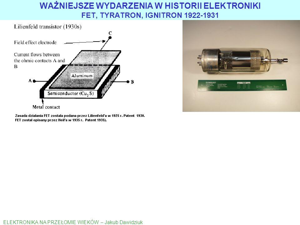 1904 Fleming dioda 1907 Forest trioda 1905 kenotron GE 19 kV 0,1 A 1904 Wehnelt katoda tlenkowa 1903 Thomas patent sterowanie fazowe WAŻNIEJSZE WYDARZ
