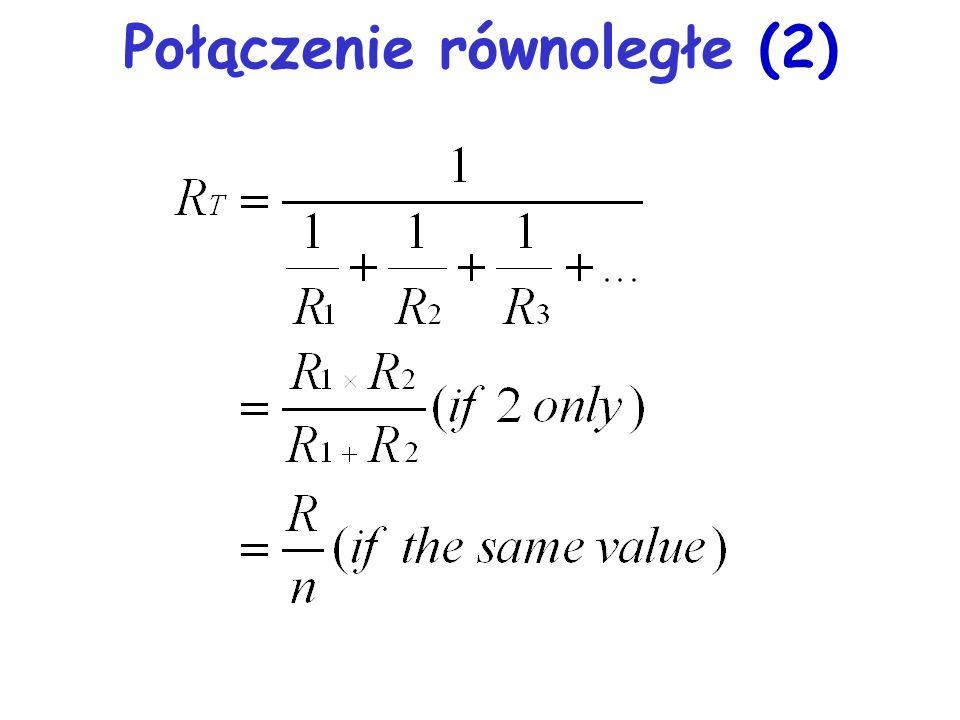 Łączenie oporników R1R1 R2R2 R3R3 R1R1 R2R2 szeregowe równoległe