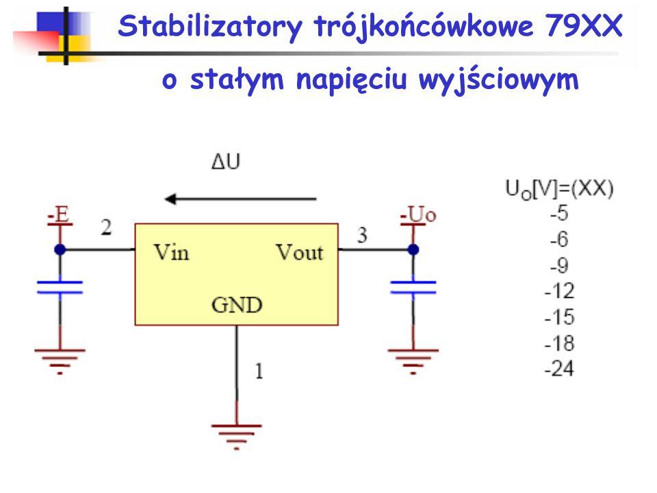 Stabilizatory trójkońcówkowe 78XX o stałym napięciu wyjściowym