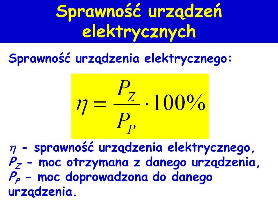 Praca i moc prądu Moc prądu elektrycznego stałego [W] wat Praca=energia prądu elektrycznego stałego [Ws] watosekunda