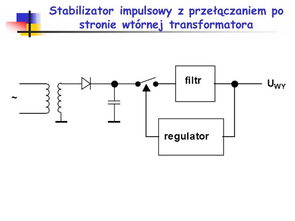 Stabilizator impulsowy z przełączaniem po stronie pierwotnej transformatora f s 20-200kHz 1MHz