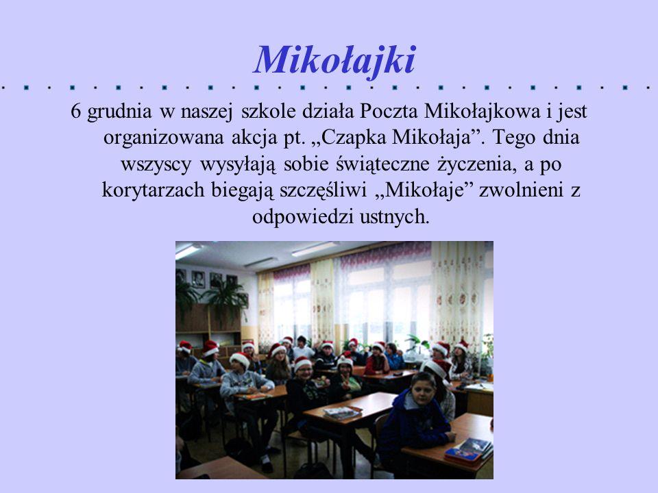 Mikołajki 6 grudnia w naszej szkole działa Poczta Mikołajkowa i jest organizowana akcja pt. Czapka Mikołaja. Tego dnia wszyscy wysyłają sobie świątecz