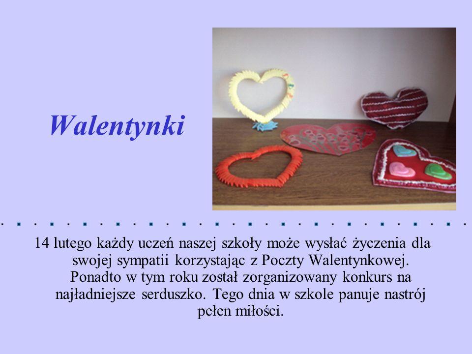 Walentynki 14 lutego każdy uczeń naszej szkoły może wysłać życzenia dla swojej sympatii korzystając z Poczty Walentynkowej. Ponadto w tym roku został