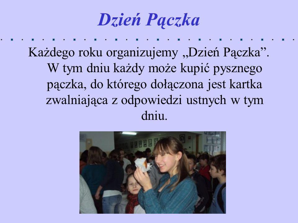 Dzień Pączka Każdego roku organizujemy Dzień Pączka. W tym dniu każdy może kupić pysznego pączka, do którego dołączona jest kartka zwalniająca z odpow
