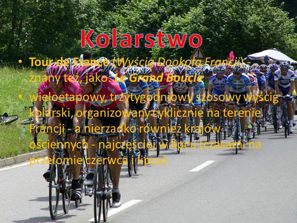 Tour de France (Wyścig Dookoła Francji) - znany też, jako: Le Grand Boucle wieloetapowy, trzytygodniowy szosowy wyścig kolarski, organizowany cyklicznie na terenie Francji - a nierzadko również krajów ościennych - najczęściej w lipcu (czasami na przełomie czerwca i lipca).