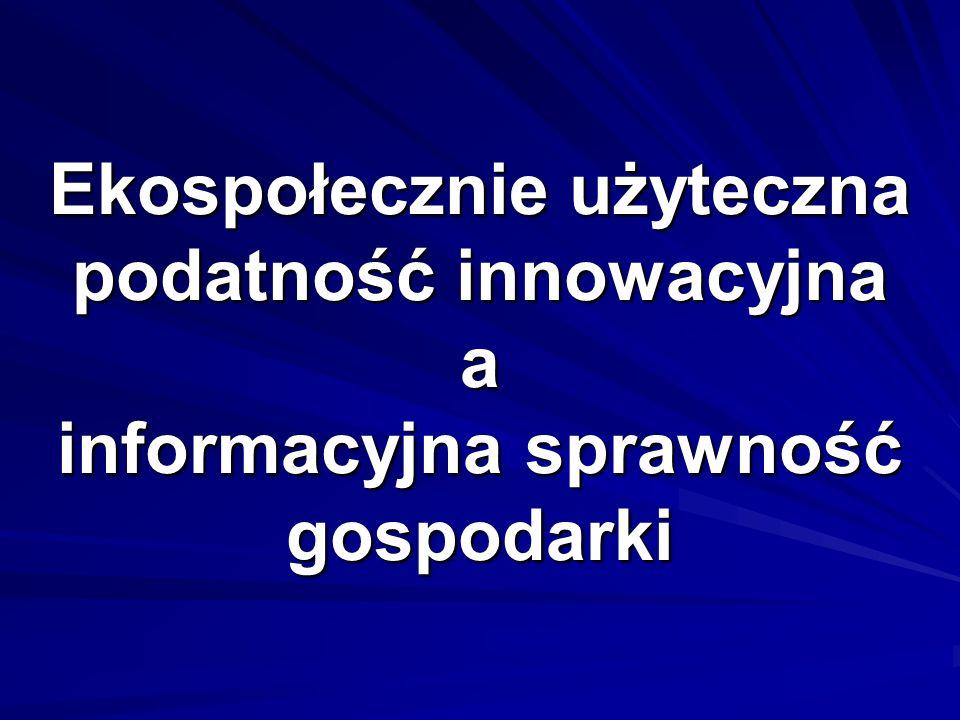 Ekospołecznie użyteczna podatność innowacyjna a informacyjna sprawność gospodarki
