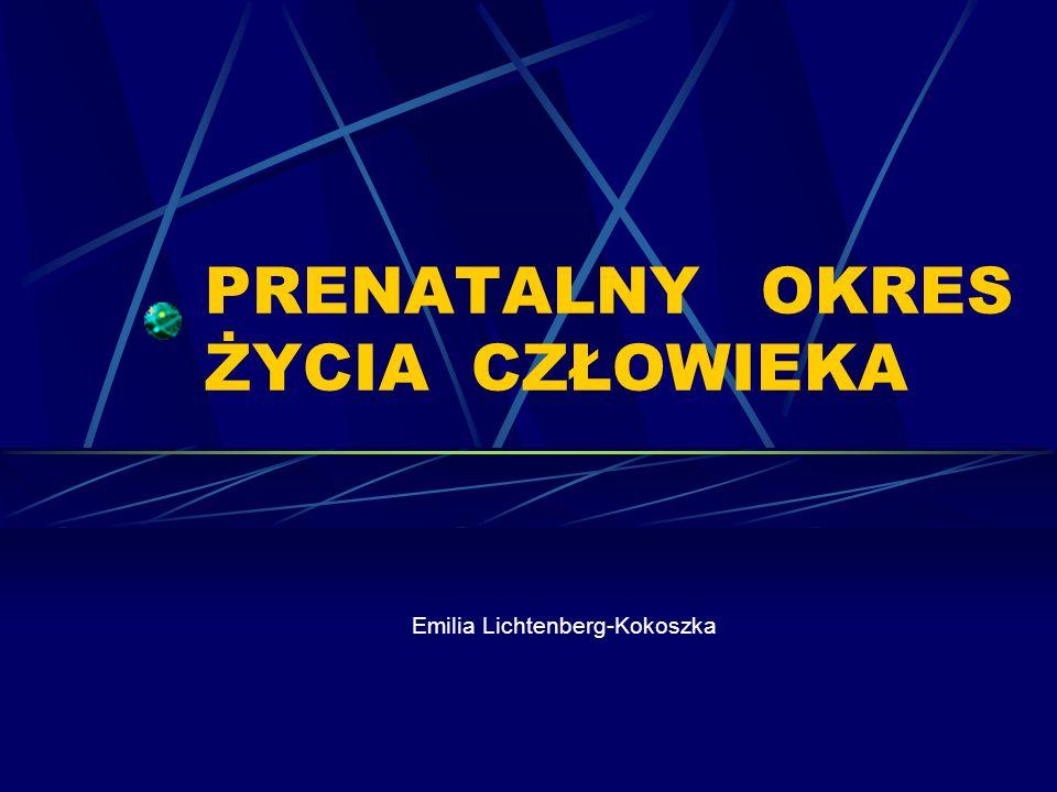 OKRESY ROZWOJOWE 1.Okres rozwoju listków zarodkowych a.
