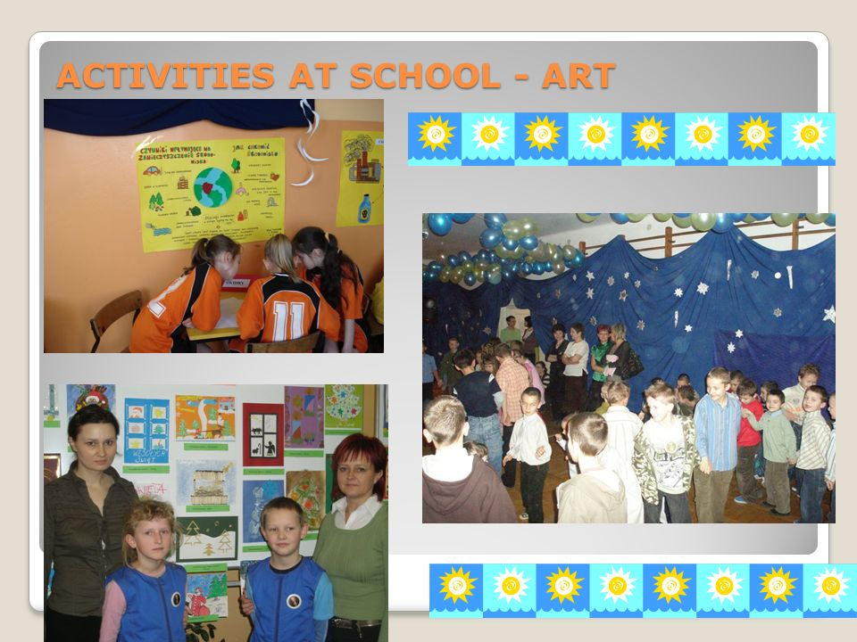 ACTIVITIES AT SCHOOL - ART