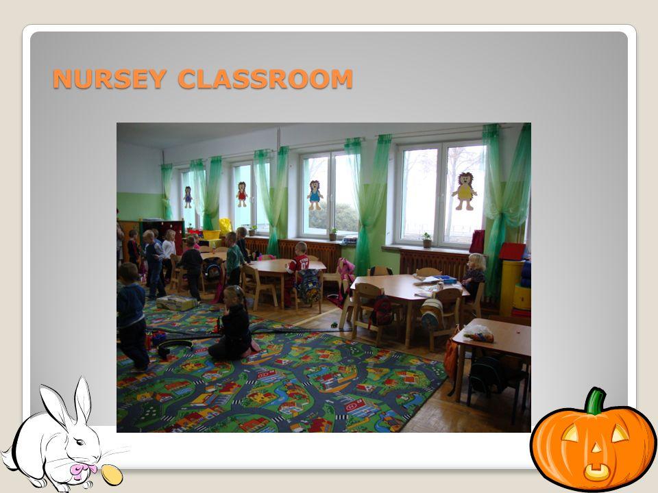 NURSEY CLASSROOM NURSEY CLASSROOM