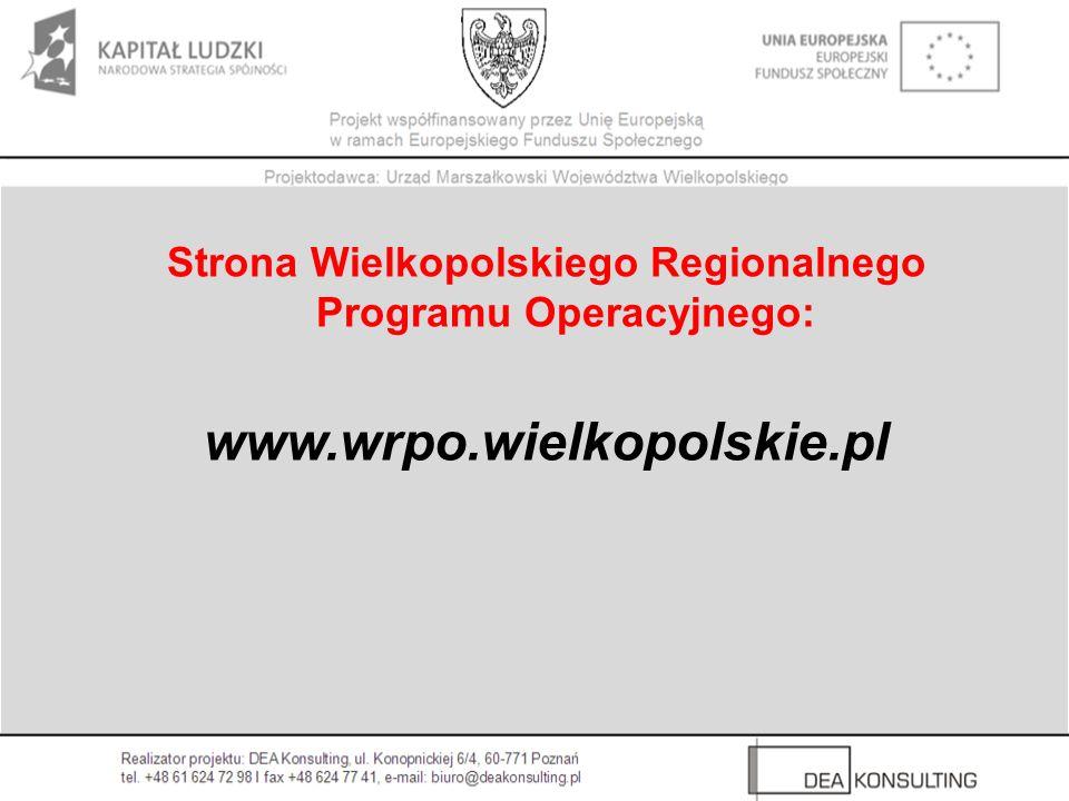 Strona Wielkopolskiego Regionalnego Programu Operacyjnego: www.wrpo.wielkopolskie.pl