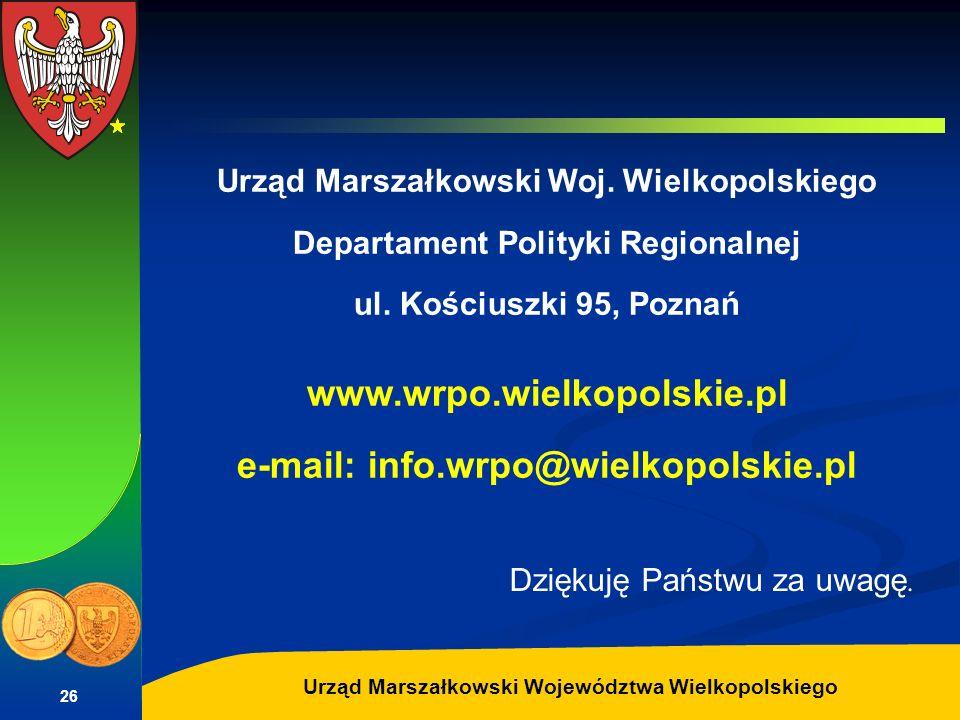Autor: G.Potrzebowski Urząd Marszałkowski Województwa Wielkopolskiego 26 Urząd Marszałkowski Woj. Wielkopolskiego Departament Polityki Regionalnej ul.