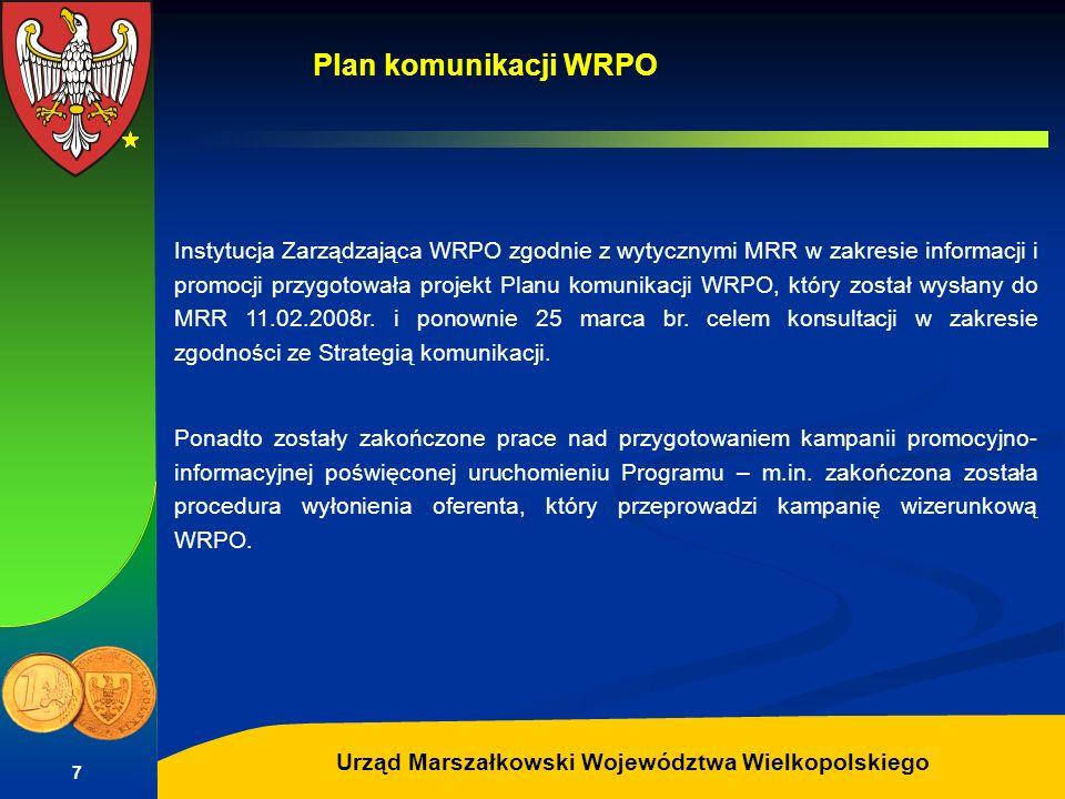 Autor: G.Potrzebowski Urząd Marszałkowski Województwa Wielkopolskiego 7 Instytucja Zarządzająca WRPO zgodnie z wytycznymi MRR w zakresie informacji i
