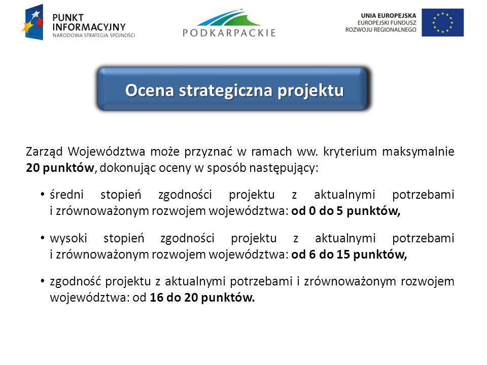 Zarząd Województwa może przyznać w ramach ww. kryterium maksymalnie 20 punktów, dokonując oceny w sposób następujący: średni stopień zgodności projekt