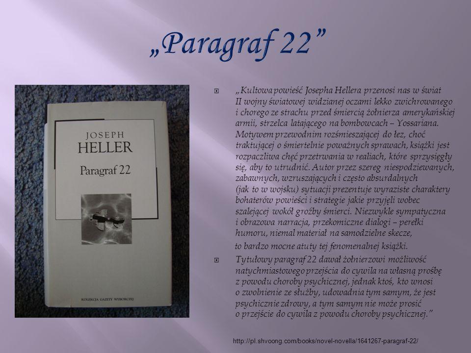 Kultowa powieść Josepha Hellera przenosi nas w świat II wojny światowej widzianej oczami lekko zwichrowanego i chorego ze strachu przed śmiercią żołni