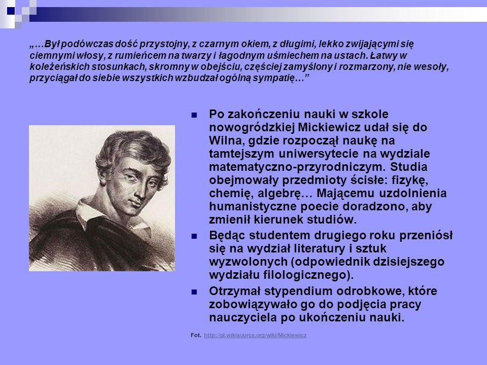Ostatnia próba walki o Polskę Po śmierci żony Mickiewicz zostawił nieletnie dzieci w Paryżu i jesienią 1855 roku wyjechał do Konstantynopola (Istambułu), by swoim autorytetem wesprzeć akcję formowania tutaj oddziałów tzw.