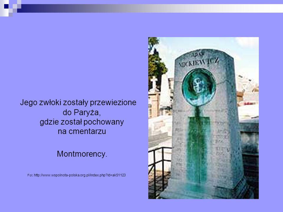 Jego zwłoki zostały przewiezione do Paryża, gdzie został pochowany na cmentarzu Montmorency. Fot. http://www.wspolnota-polska.org.pl/index.php?id=ak51