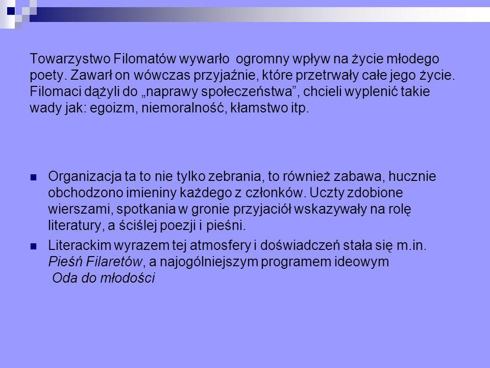 Filomaci i Filareci… Tomasz Zan Ignacy Domeyko Adam Mickiewicz Antoni Edward Odyniec Jan Czeczot Fot.
