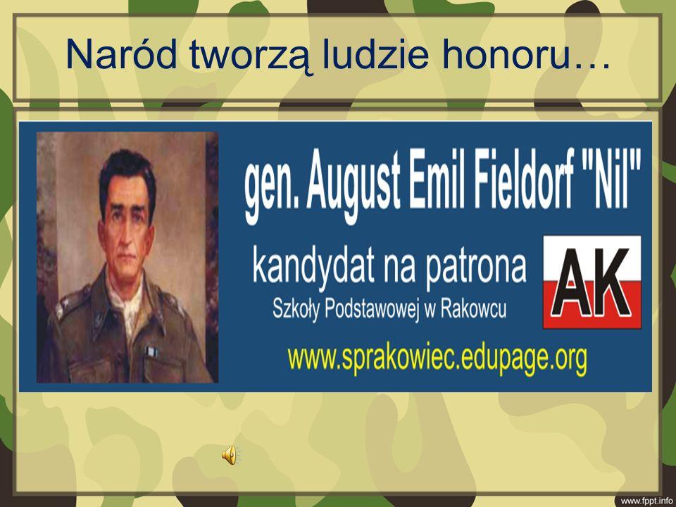 Naród tworzą ludzie honoru…